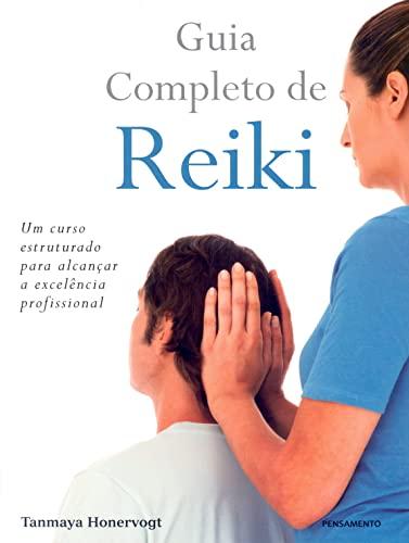 9788531515217: Guia Completo de Reiki (Em Portuguese do Brasil)