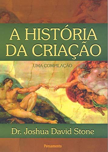 9788531515583: A História da Criação (Em Portuguese do Brasil)