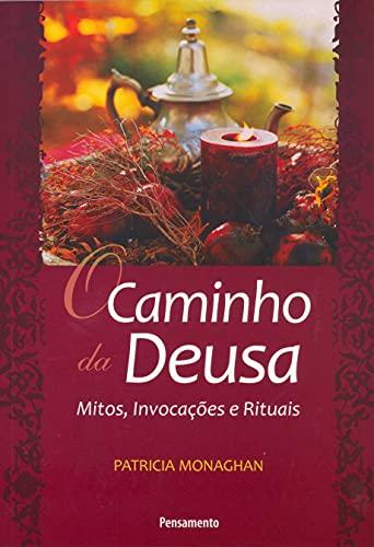 9788531515804: O Caminho da Deusa (Em Portuguese do Brasil)