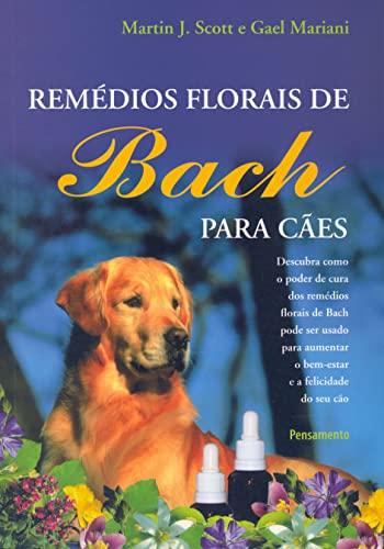 9788531515866: RemŽdios Florais De Bach Para C‹es