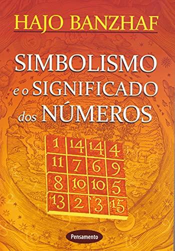 9788531515897: Simbolismo e o Significado dos Números (Em Portuguese do Brasil)