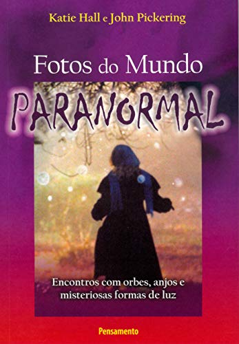 9788531515927: Fotos do Mundo Paranormal (Em Portuguese do Brasil)