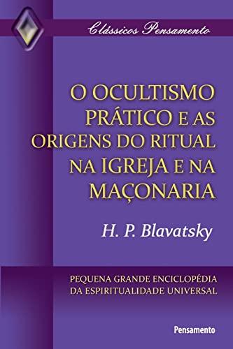 9788531515996: Ocultismo Prático e as Origens do Ritual na Igreja (Em Portuguese do Brasil)