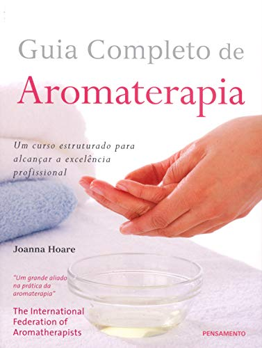 9788531516085: Guia Completo de Aromaterapia (Em Portuguese do Brasil)