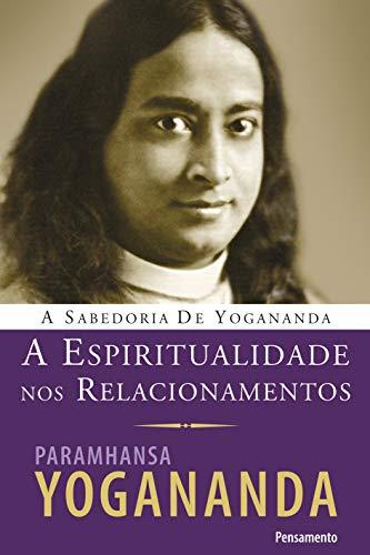 9788531517372: A Espiritualidade nos Relacionamentos (Em Portuguese do Brasil)