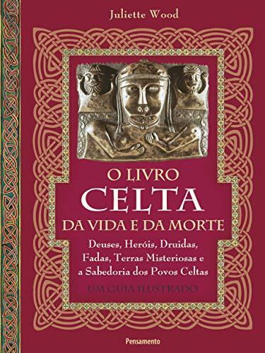 9788531517426: O Livro Celta da Vida e da Morte (Em Portuguese do Brasil)