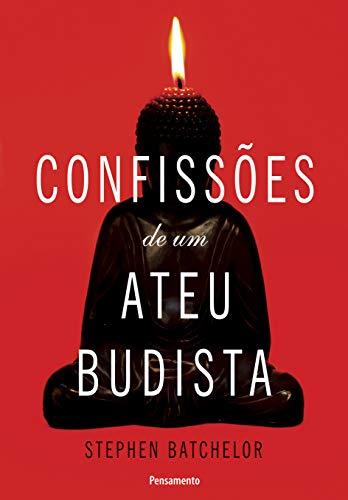 9788531518065: Confissões de Um Ateu Budista (Em Portuguese do Brasil)