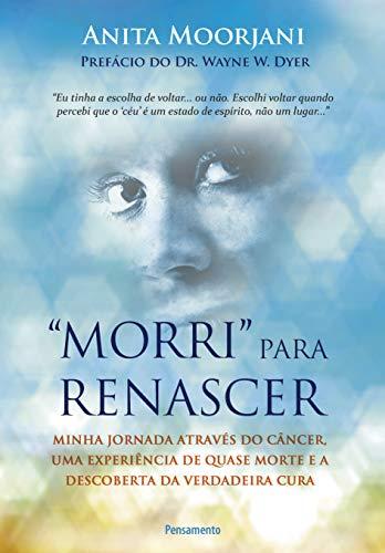 9788531518744: Morri Para Renascer (Em Portuguese do Brasil)