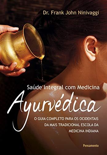 9788531519086: Saude Integral com Medicina AyurvEdica