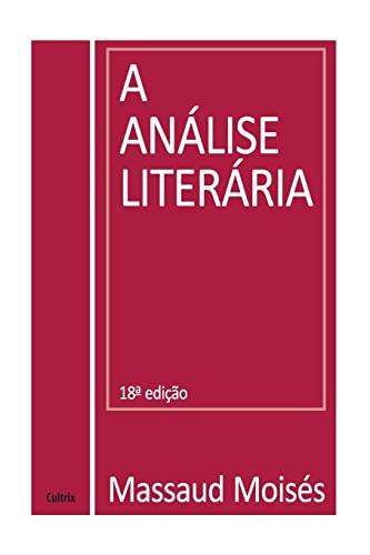 9788531600111: A Análise Literária, Principios e Exemplificacoes
