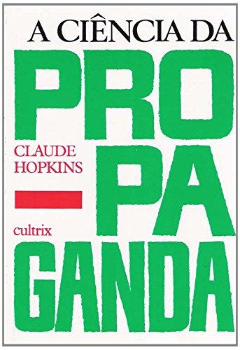 9788531600463: A Ciência da Propaganda (Em Portuguese do Brasil)