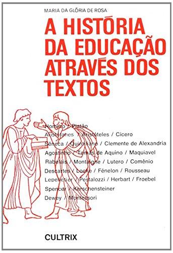 9788531601903: A História da Educação Através dos Textos (Em Portuguese do Brasil)