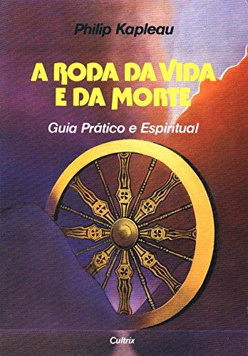 9788531604232: A Roda Da Vida E Da Morte (Em Portuguese do Brasil)