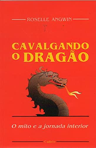 9788531605444: Cavalgando o Dragão (Em Portuguese do Brasil)