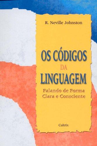 Os CÃ digos Da Linguagem (Em Portuguese: R.Neville Johnston