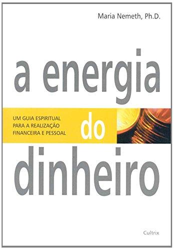 A Energia do Dinheiro (Em Portuguese do Brasil)