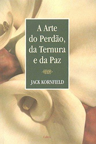 9788531608285: A Arte do Perdão, da Ternura e da Paz (Em Portuguese do Brasil)