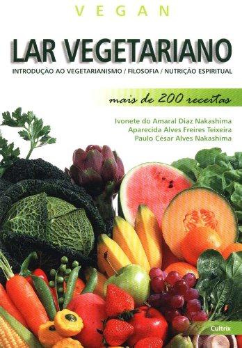 Lar Vegetariano: Ivonete Do Amaral