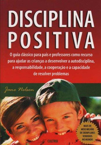 9788531609664: Disciplina Positiva (Em Portuguese do Brasil)