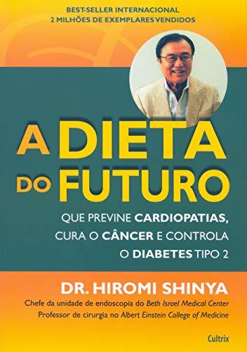 9788531610684: A Dieta do Futuro (Em Portuguese do Brasil)