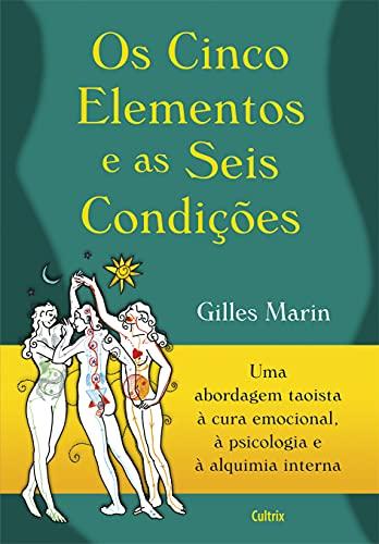 9788531610974: Os Cinco Elementos e as Seis Condições (Em Portuguese do Brasil)