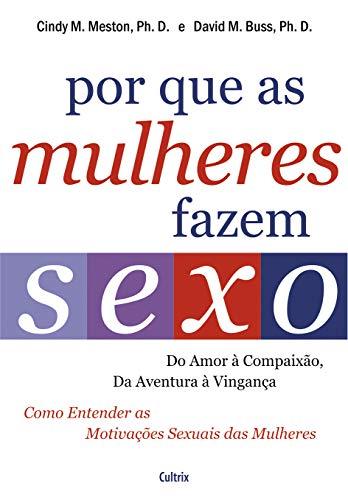 9788531611407: Por que as Mulheres Fazem Sexo (Em Portuguese do Brasil)