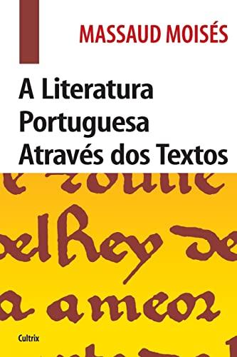 9788531611544: A Literatura Portuguesa Através dos Textos (Em Portuguese do Brasil)