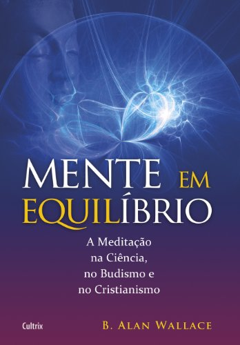 9788531611667: Mente em Equilíbrio (Em Portuguese do Brasil)