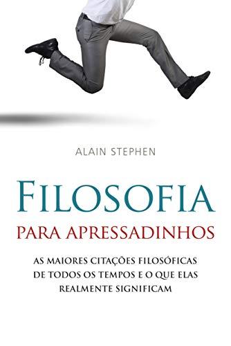 9788531612947: Filosofia Para Apressadinhos (Em Portugues do Brasil)
