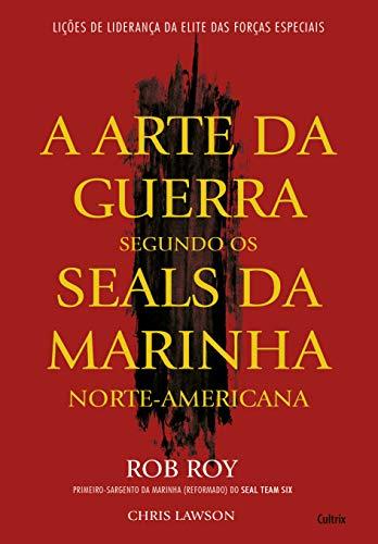 9788531613562: A Arte da Guerra Segundo os Seals da Marinha Norte-Americana (Em Portuguese do Brasil)