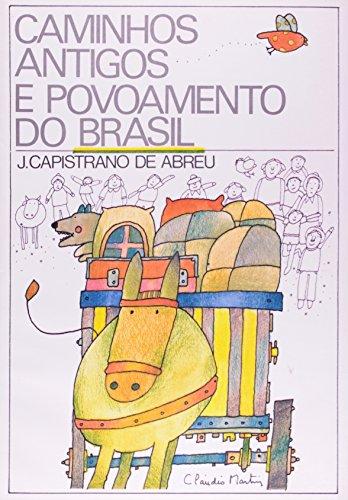 9788531904646: CAMINHOS ANTIGOS E POVOAMENTO DO BRASIL [Paperback] [Jan 01, 1989] ABREU, J. C. DE
