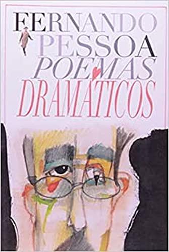 Poemas dramáticos. -- ( Excelsior ; 26: Pessoa, Fernando