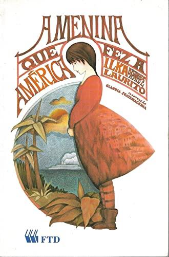 9788532201119: Menina Que Fez A America, A (Em Portuguese do Brasil)
