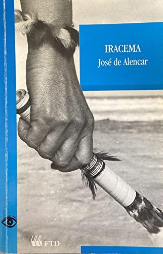 Iracema: Lenda Do Ceara: De Alencar, Jose