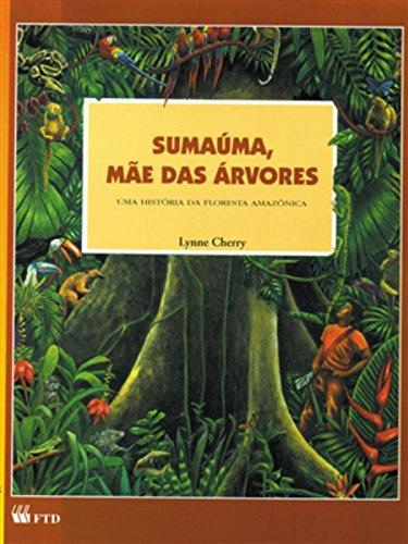 9788532206954: Sumaúma. Mãe das Árvores (Em Portuguese do Brasil)
