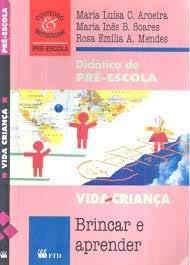 9788532225566: Didática De Pré-Escola (Em Portuguese do Brasil)