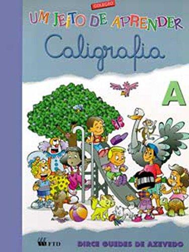 9788532241542: Um Jeito de Aprender Caligrafia - Nível A (Em Portuguese do Brasil)