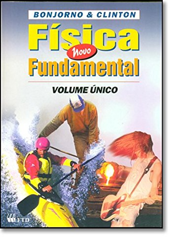 9788532243713: Física Fundamental - Volume Único - 2 Grau