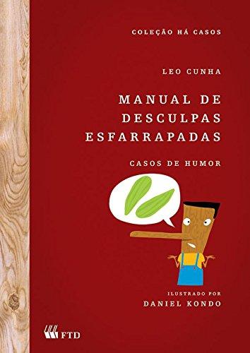 9788532252227: Manual de Desculpas Esfarrapadas. Casos de Humor (Em Portuguese do Brasil)