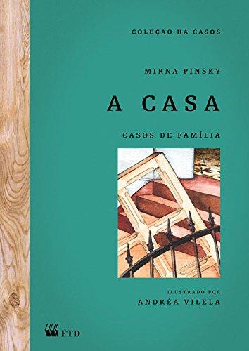 9788532252241: A Casa. Casos de Família (Em Portuguese do Brasil)