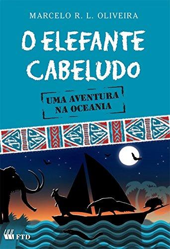 9788532290557: Elefante Cabeludo, O (Em Portuguese do Brasil)