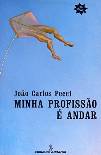 Minha Profissão é Andar: João Carlos Pecci