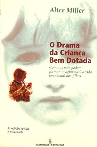 9788532302755: Drama da Crianca Bem Dotada, O