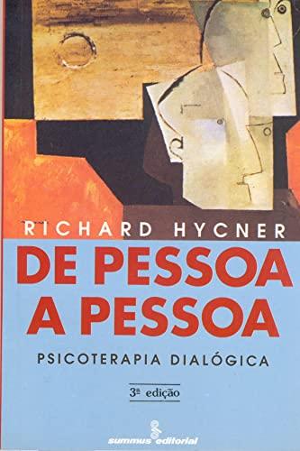 9788532304551: De Pessoa a Pessoa: Psicoterapia Dialógica