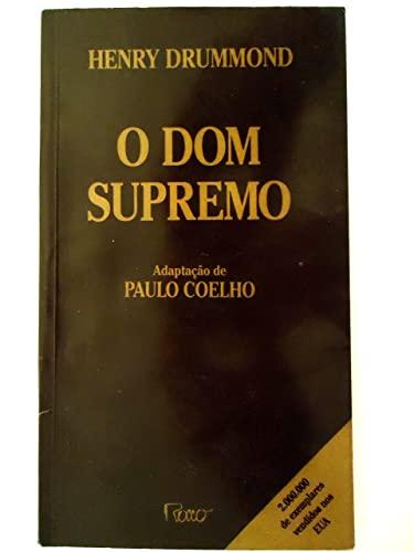Dom Supremo, O
