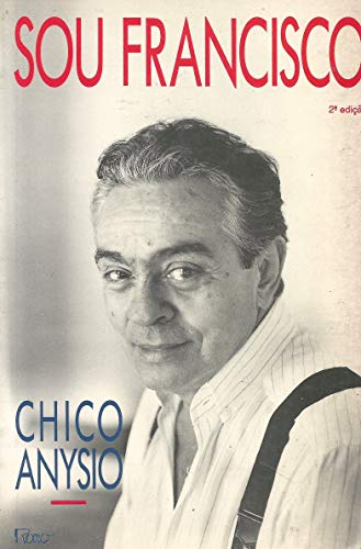 Sou Francisco (Portuguese Edition): Chico Anisio