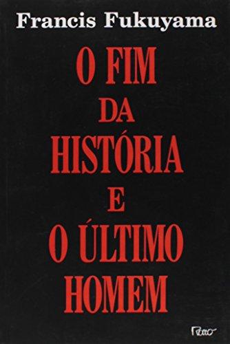 9788532501295: Fim da Historia e o ultimo Homem, O