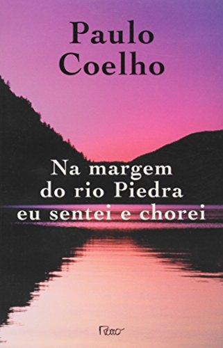 Na Margem Do Rio Piedra Eu Sentei: Coelho, Paulo