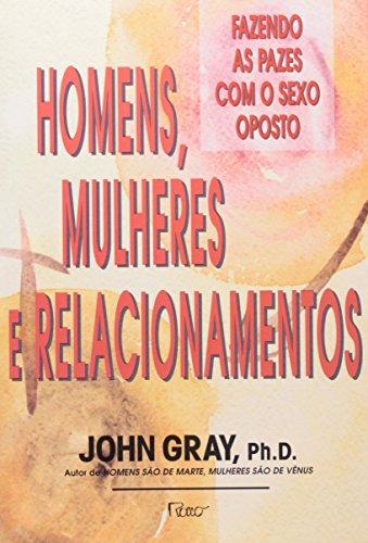 9788532506498: Homens, Mulheres E Relacionamentos