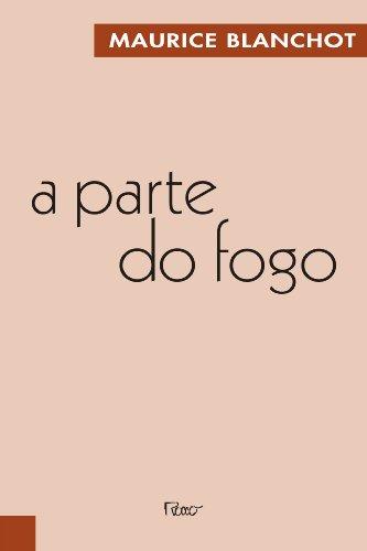 9788532507761: A Parte do Fogo (Em Portuguese do Brasil)